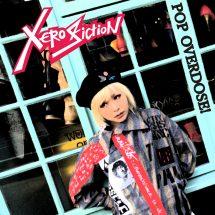"XERO FICTION、10/30に自身のレーベル""Xero Xero records""より最新フルアルバム「POP OVERDOSE!」を限定300枚アナログ盤リリース決定!"